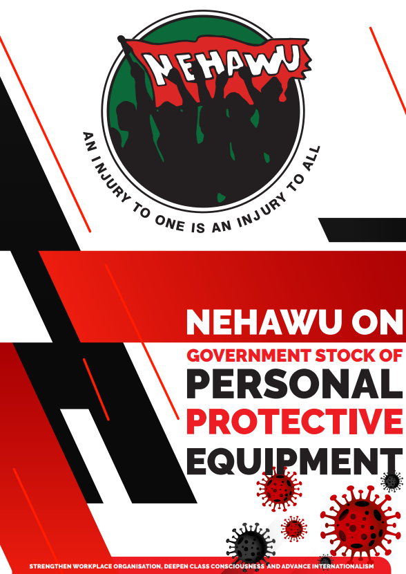 NEHAWU Stock On Personal Protective Equipment